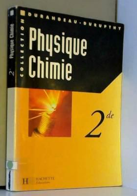 Physique et chimie seconde,...
