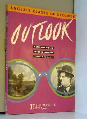 Outlook, 2de. Livre de l'élève