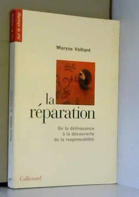 La Réparation: De la...