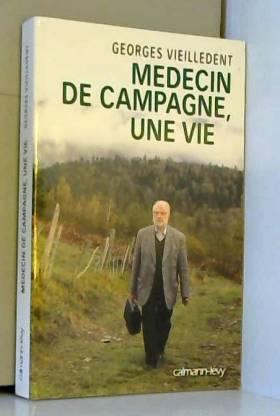Médecin de campagne, une vie