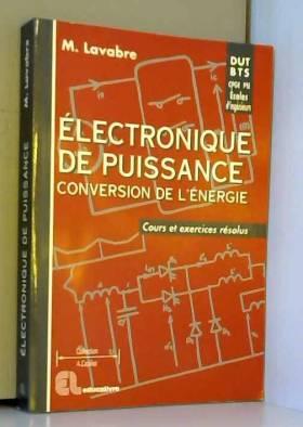 Electronique de puissance,...