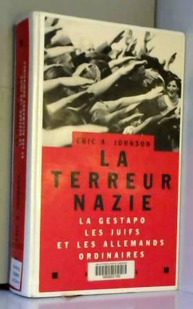 La terreur nazie : la...