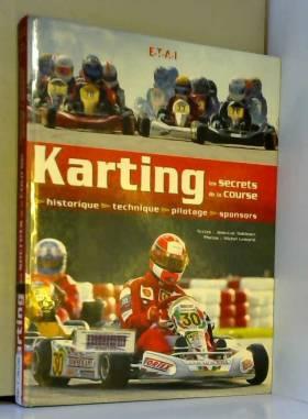 Karting : Les secrets de la...