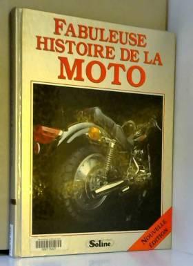 Fabuleuse histoire de la moto