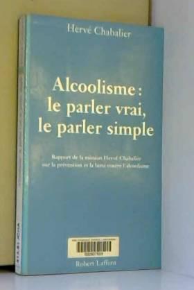 Alcoolisme : Le parler...