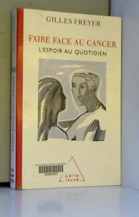 Faire face au cancer :...