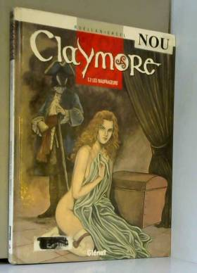 Claymore, Tome 3 : Les...