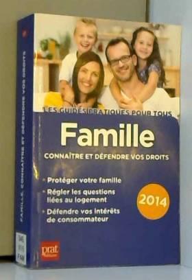 Famille : Connaitre et...