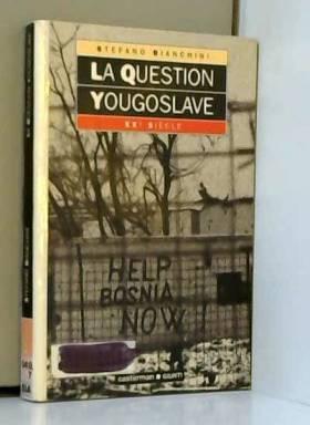 La question yougoslave