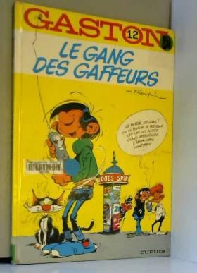 Gaston, n° 12 : Le gang des...