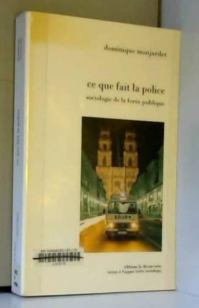 Ce que fait la police....
