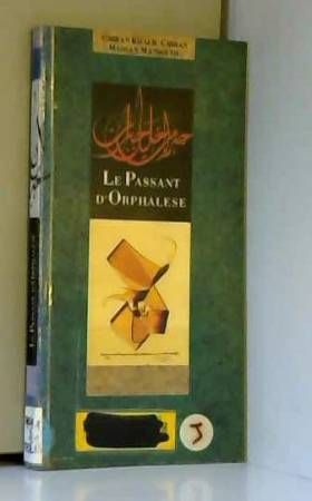 Le Passant d'Orphalèse :...