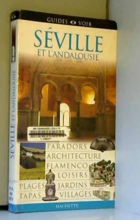 Séville et l'Andalousie