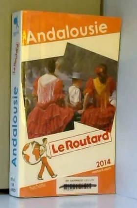 Le Routard Andalousie 2014