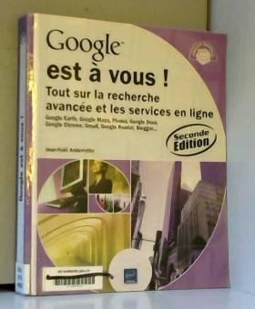 Google est à vous ! - Tout...