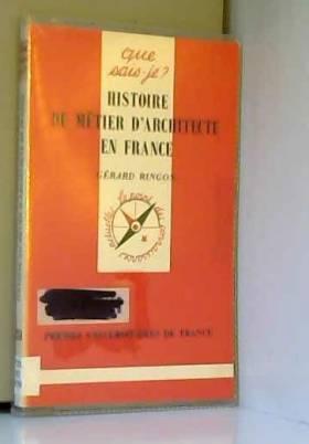 Histoire du métier...