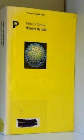 Histoire du sida : Début et...