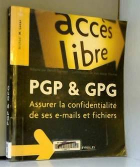 PGP & GPG : Assurer la...
