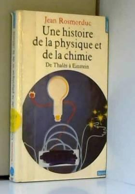 UNE HISTOIRE DE LA PHYSIQUE...