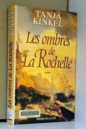 Les ombres de La Rochelle