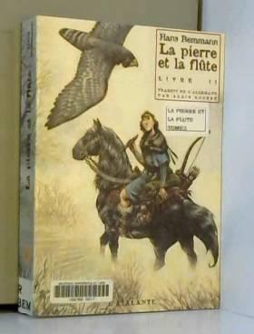 La Pierre et la flûte, livre 2