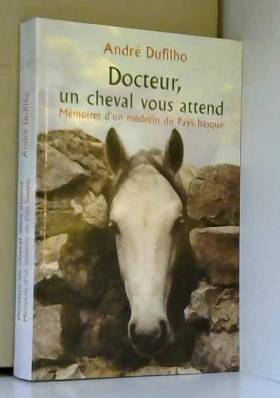 Docteur, un cheval vous...