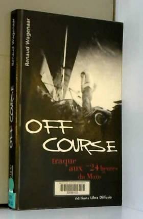 """Off course : Traque aux """"24..."""