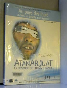 Atanarjuat, la légende de...