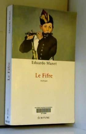 Eduardo Manet - Le fifre