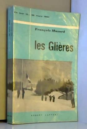 MUSARD FRANCOIS - Les glieres. 26 mars 1944.