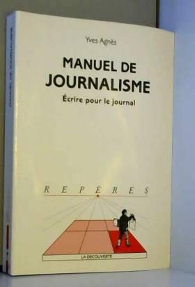 Manuel de Journalisme :...