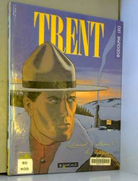 Trent, Tome 3 : Quand...