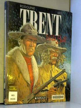 Trent, tome 5 : Wild Bill