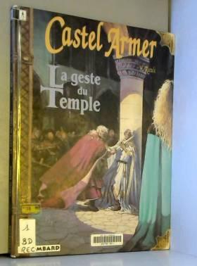 Castel Armer. Le geste du...