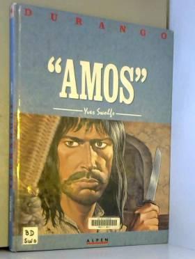 Durango, tome 4 : Amos