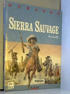 Durango, tome 5 : Sierra...