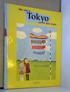 Ma vie à Tokyo au fil des mois