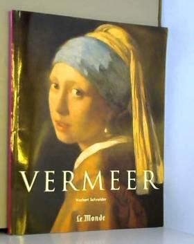 Vermeer (1632-1675) ou Les...