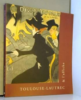 Toulouse-Lautrec & l'affiche