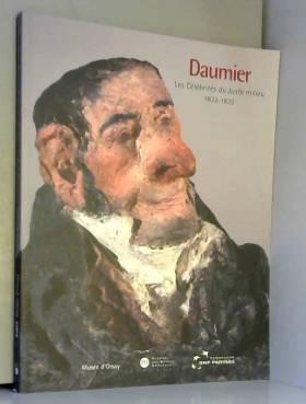 Daumier : Les Célébrités du...