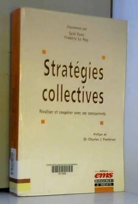 Les stratégies collectives...