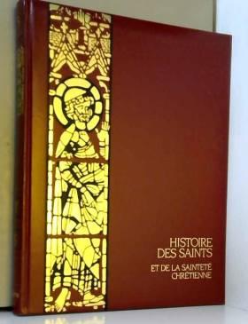 Histoire des saints et de...