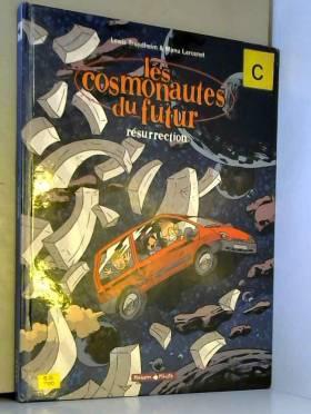 Les Cosmonautes du Futur,...