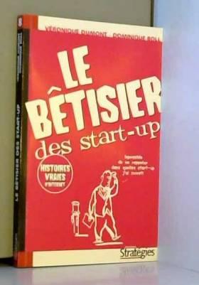 Le bêtisier des start-up....