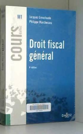Droit fiscal général - 9e éd.
