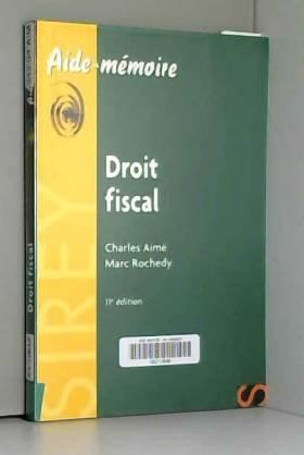 Droit fiscal - 11e éd.:...