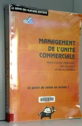 Management de l'unité...