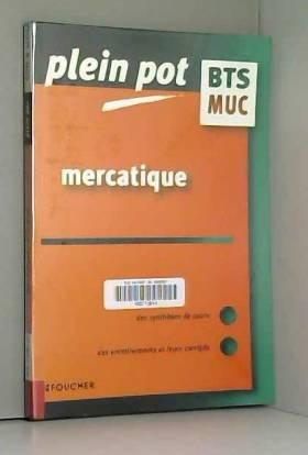 Mercatique BTS MUC :...