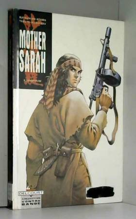 Mother Sarah, tome 6 :...