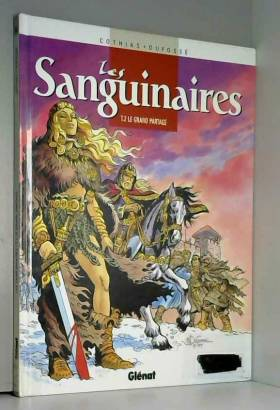 Les Sanguinaires, tome 2 :...